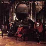 Mtume_You_Me_and_He