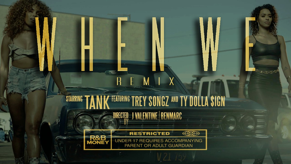 "WATCH NOW: R&B SUPERSTAR TANK RELEASES ""WHEN WE REMIX"" VIDEO"