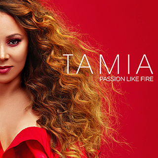 "GRAMMY NOMINATED R&B SINGER TAMIA RELEASES NEW SINGLE ""IT'S YOURS"" OFF #1 ALBUM ""PASSION LIKE FIRE"""
